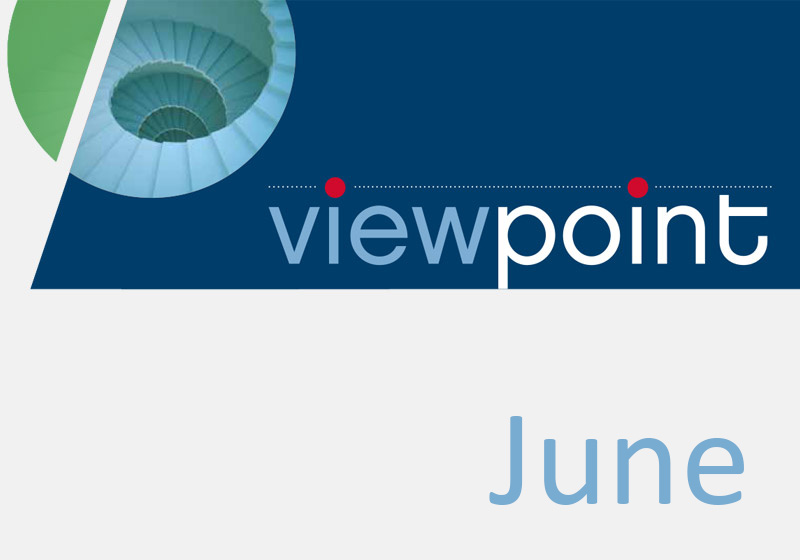 Our June Viewpoint: Caring about the long term